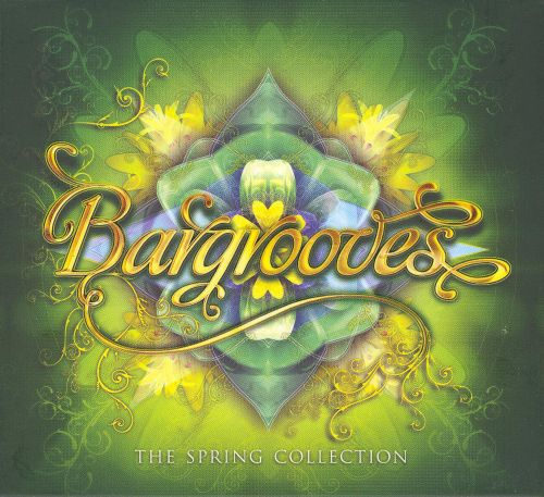 Bargrooves: The Spring Collection [2007]