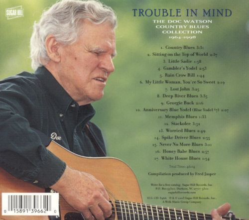 Trouble in Mind: Doc Watson Country Blues Collection