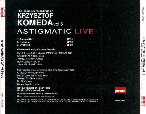 The Complete Recordings of Krzysztof Komeda, Vol. 5: Astigmatic Live