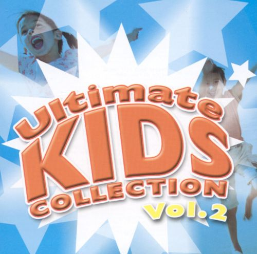 Ultimate Kids Collection, Vol. 2