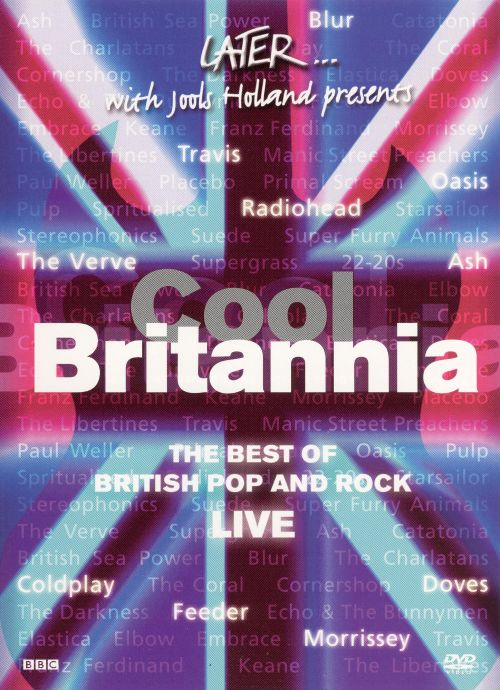 Cool Britannia: The Best of British Pop and Rock Live