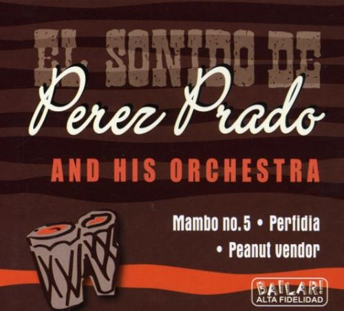 Pérez Prado and His Orchestra [Musicpro]