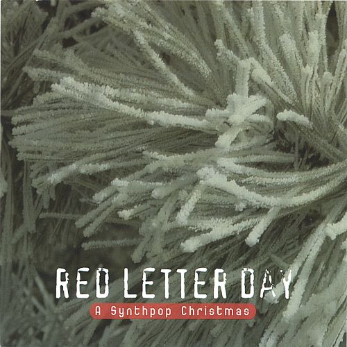 Red Letter Day: A Synthpop Christmas