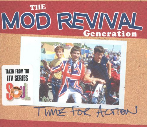 Mod Revival Generation: Time for Action