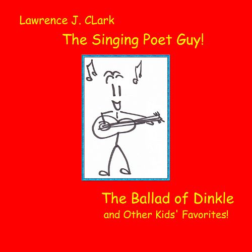 The Ballad of Dinkle and Other Kids' Favorites