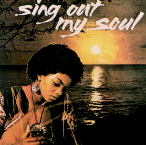 Sing Out My Soul
