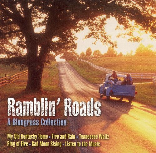 Ramblin Roads: A Bluegrass Collection