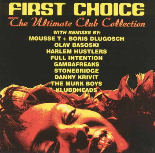 The ultimate club collection first choice songs for First choice collections