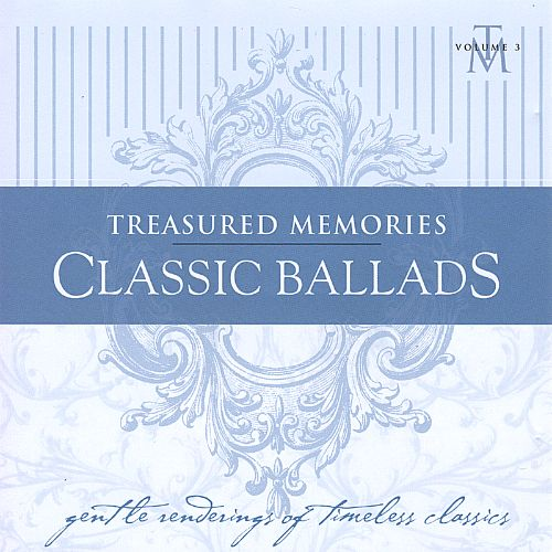 Treasured Memories: Classic Ballads