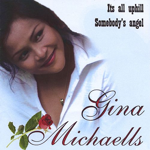 It's All Uphill/Somebody's Angel