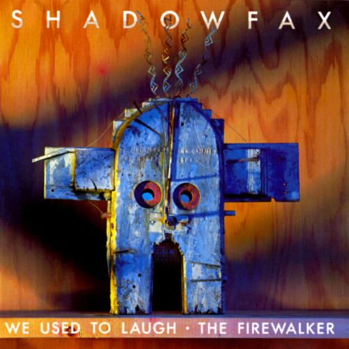 We Used to Laugh/The Firewalker
