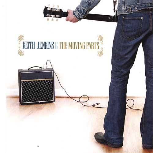 Image result for keith jenkins & the moving parts