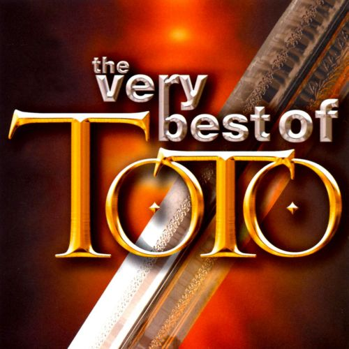 Very best of toto toto songs reviews credits allmusic for All the very best images