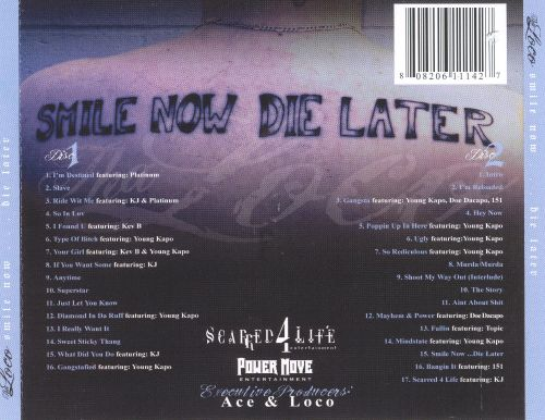 Smile Now...Die Later