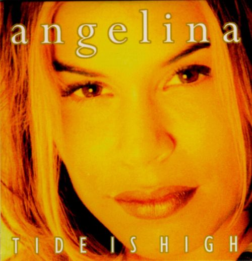 Angelina - Tide Is High