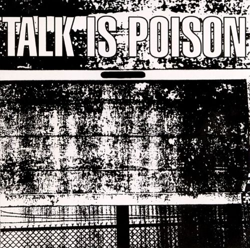 Talk Is Poison [EP]