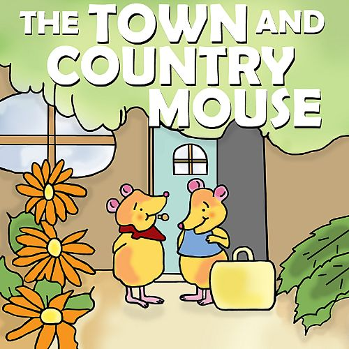 Favorite Kids Stories: The Town and Country Mouse
