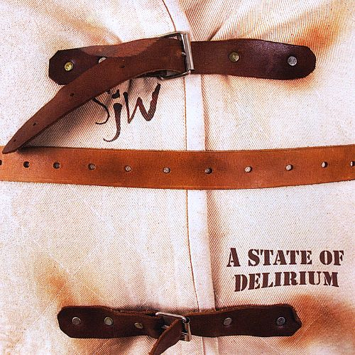 A State of Delirium