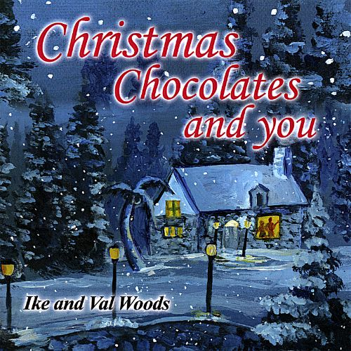 Christmas, Chocolates and You
