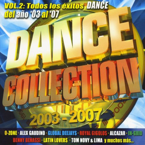 Dance Collection: 2003-2007