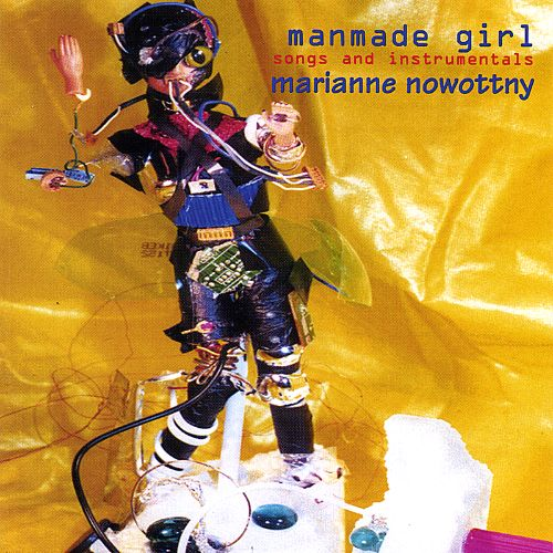 Manmade Girl: Songs and Instrumentals
