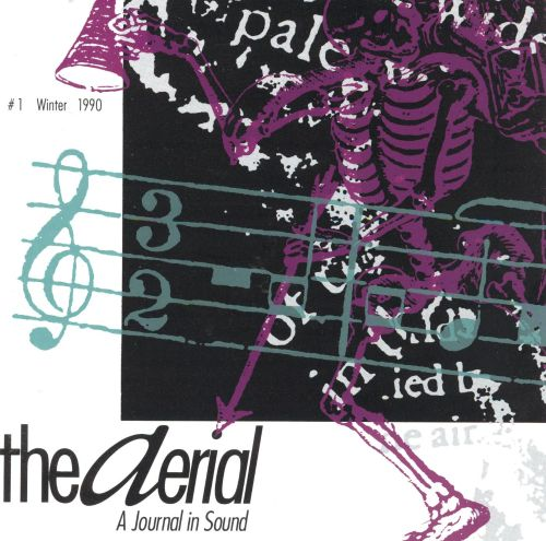 The Aerial # 1: A Journal in Sound