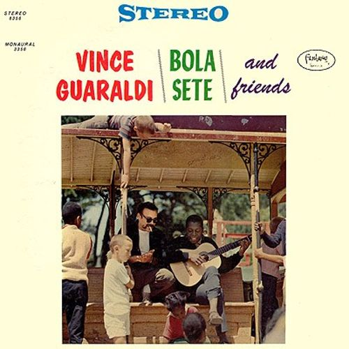 Vince Guaraldi/Bola Sete & Friends