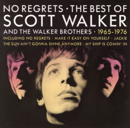 No Regrets: The Best of Scott Walker and the Walker Brothers