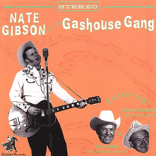 Nate Gibson and the Gashouse Gang