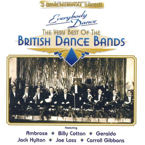The Very Best of British Dance Bands