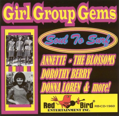 Girl Group Gems Soul to Surf