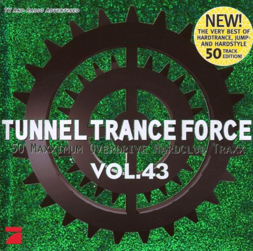Tunnel Trance Force, Vol. 43