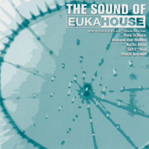 The Sound of Eukahouse, Vol. 1