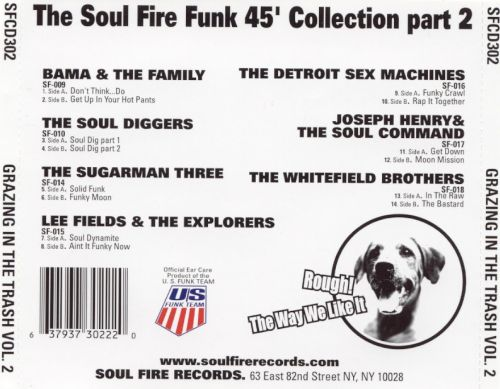Grazing in the Trash, Vol. 2:  The Soul Fire Funk 45 Collection