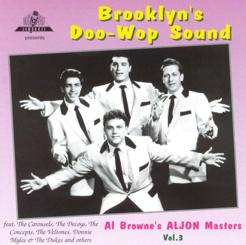 Brooklyn's Doo-Wop Sound, Vol. 3: Al Brown's Master