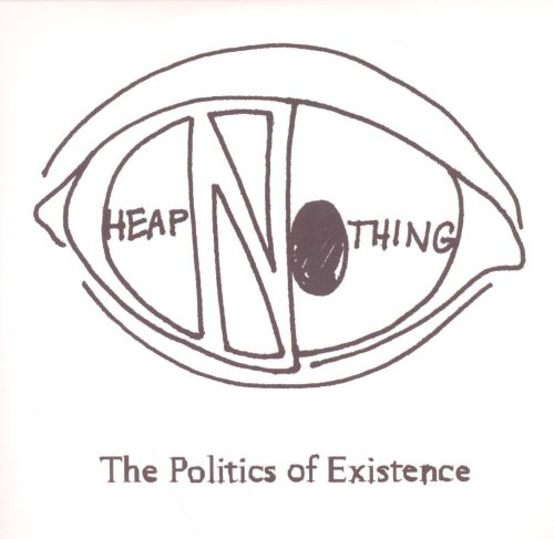 The Politics of Existence