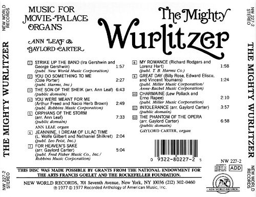 The Mighty Wurlitzer: Music for Movie-Palace Organs