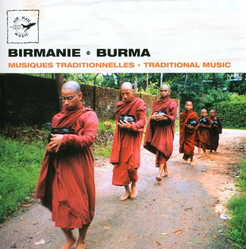 Burma: Traditional Music