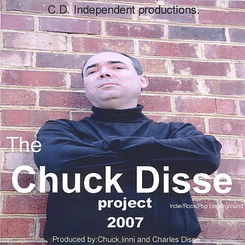The Chuck Disse Project 2007