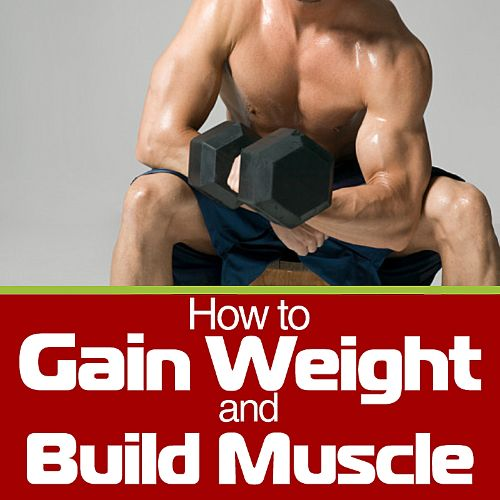 Body Building Secrets: How to Gain Weight and Build Muscle - A Guide for Skinny People