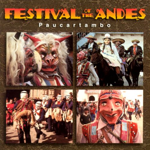 Festival of the Andes: Paucartambo