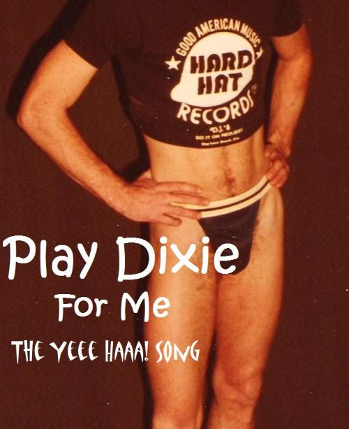 Play Dixie for Me