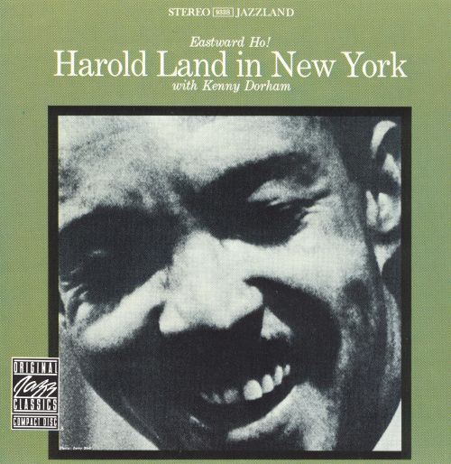Eastward Ho! Harold Land in New York