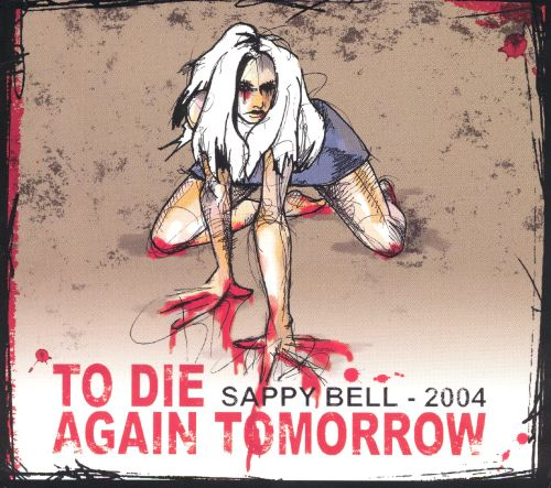 To Die Again Tomorrow