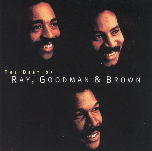 The Best of Ray, Goodman & Brown