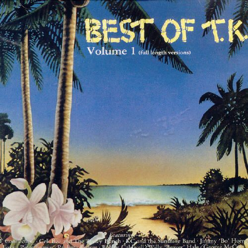 Best of T.K. Records, Vol. 1