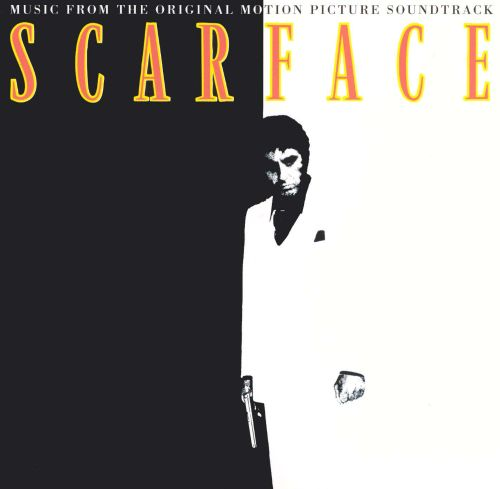 Scarface [Original Soundtrack]