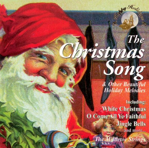 The Christmas Song & Other Holiday Melodies