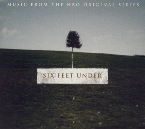 Six Feet Under [Original TV Soundtrack]