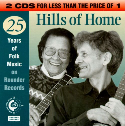 Hills of Home: 25 Years of Folk Music on Rounder Records